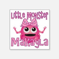 "makayla-g-monster Square Sticker 3"" x 3"""