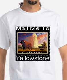 Mail Me To Yellowstone T-Shirt