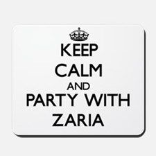 Keep Calm and Party with Zaria Mousepad