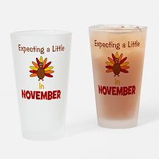 expectingalittleturkeyinnovember3 Drinking Glass