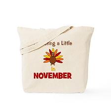 expectingalittleturkeyinnovember3 Tote Bag