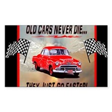 Old Cars Never Die! ( 10x 8) M Decal