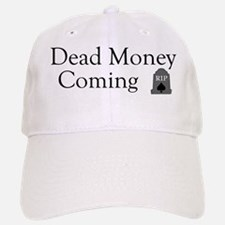 dead_money_bl Baseball Baseball Cap