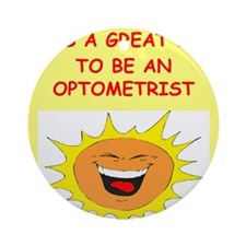 OPTOMETRIST.png Ornament (Round)