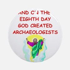 ARCHAEOLOGIST.png Ornament (Round)