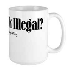 illegal_black Mug