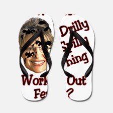 drilly spilly thing Flip Flops