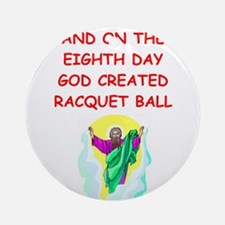 RACQUET.png Ornament (Round)