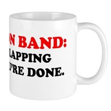 only_clapping_because_done Mug