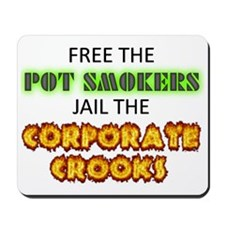 Free The Pot Smokers Jail The Corporate  Mousepad