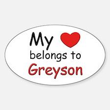 My heart belongs to greyson Oval Decal
