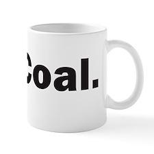 YesCoalBumper Small Mug