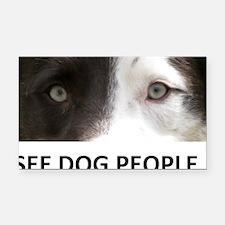 I SEE DOG PEOPLE Rectangle Car Magnet