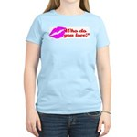 Who Do You Love Women's Pink T-Shirt