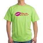 Who Do You Love Green T-Shirt