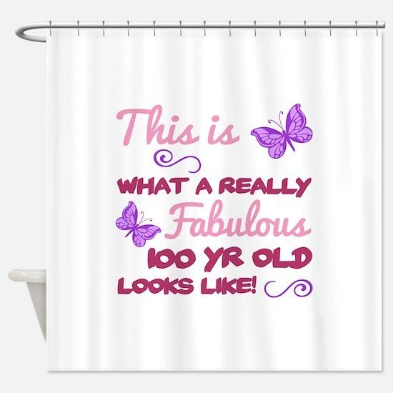 Fabulous 100th Birthday Shower Curtain