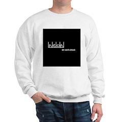 Neon - My Anti-Drug Sweatshirt