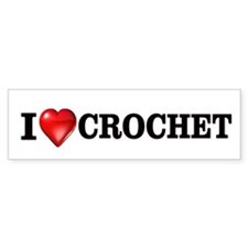 I love crochet Bumper Bumper Sticker