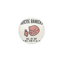suicide-bankers2-LTT Mini Button