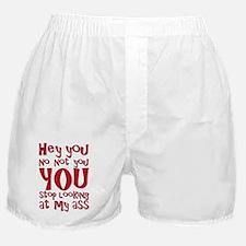 stoplookingass Boxer Shorts
