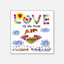 "LOVE IS IN THE AIR - SWEET  Square Sticker 3"" x 3"""
