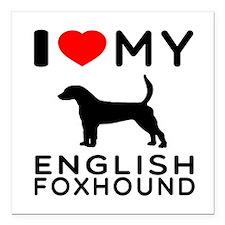 "I Love My English Foxhound Square Car Magnet 3"" x"