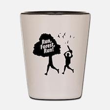 Run Forest Run Shot Glass
