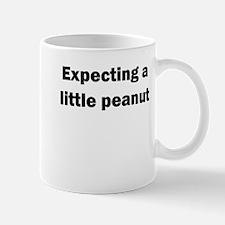 EXPECTING A LITTLE PEANUT Mugs
