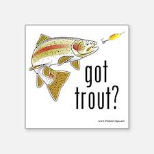"got trout 2 Square Sticker 3"" x 3"""