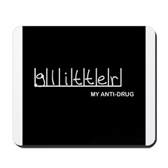 Glitter - My Anti-Drug Mousepad