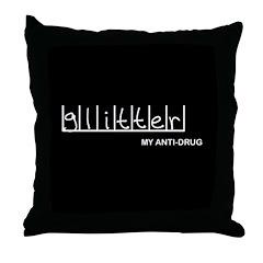 Glitter - My Anti-Drug Throw Pillow