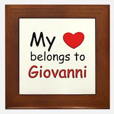 My heart belongs to giovanni Framed Tile