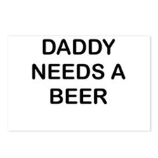 DADDY NEEDS A BEER Postcards (Package of 8)