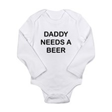 DADDY NEEDS A BEER Body Suit