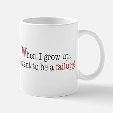 ... a failure Mug