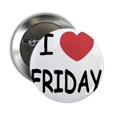 """FRIDAY01 2.25"""" Button"""
