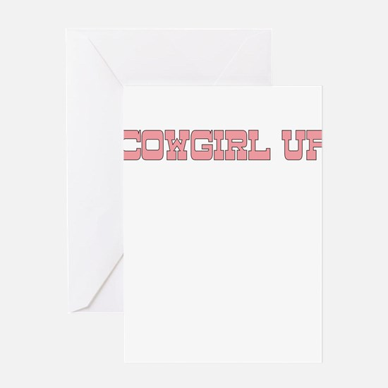 COWGIRL UP Greeting Cards