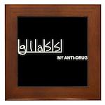 Glass - My Anti-Drug Framed Tile