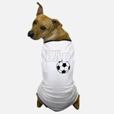 Soccer Dad black tees Dog T-Shirt
