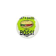 LIKE A BOSS - BAGEL Mini Button