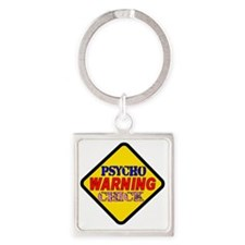 WARNING psycho Chick Square Keychain