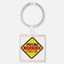 WARNING psycho Chick Square Keychain