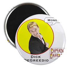 8-Dick DeGreedio - Character Spotlight - MO Magnet