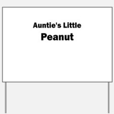 Aunties Little Peanut Black Yard Sign