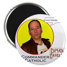 9-Commander Catholic - Character Spotlight  Magnet