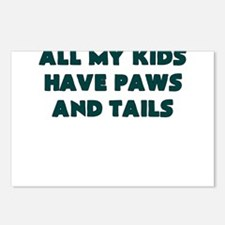 ALL MY KIDS HAVE PAWS AND TAILS Postcards (Package