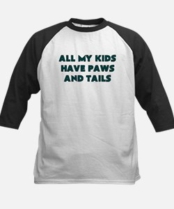 ALL MY KIDS HAVE PAWS AND TAILS Baseball Jersey