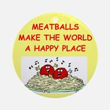 MEATBALLS.Png Ornament (Round)