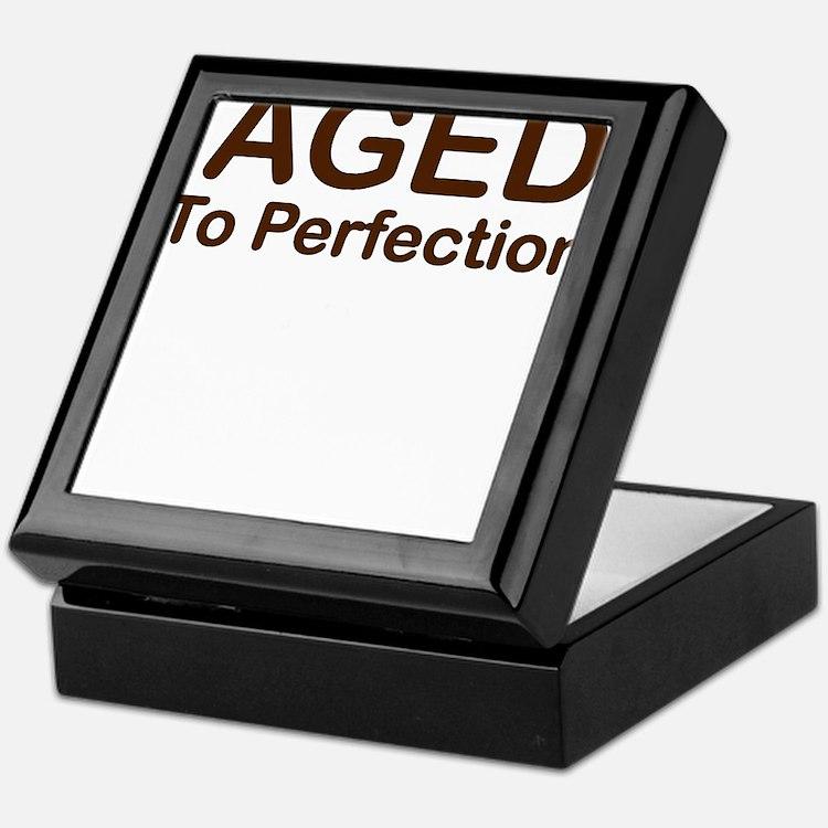 AGED TO PERFECTION Keepsake Box