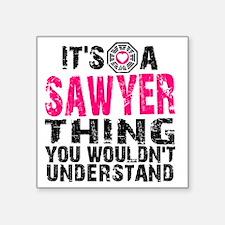 "Sawyer Thing Square Sticker 3"" x 3"""